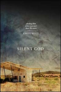 Silent God: Finding Him When You Can't Hear His Voice